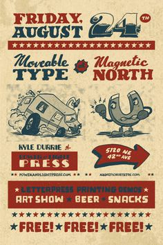 Come down to Magnetic North on August 24th for our next big event! This time we're inviting Kyle Durrie of Power and Light Press to show her work, and talk about her recent cross country tour in her bread truck turned mobile print shop. She'll be pulling the truck into our parking lot and giving tours and letterpress demos. Please come if you can make it, and spread the word!