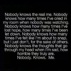 Nobody. Knows. Me.