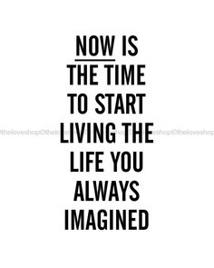 Live The Life You Imagined Inspiring quote print by theloveshop