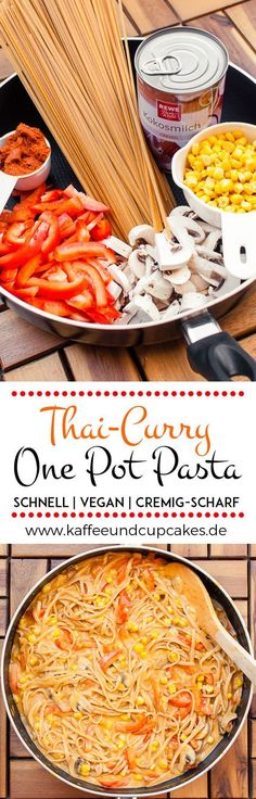 Cremig-scharfe Thai-Curry One Pot Pasta {vegan} | Kaffee & Cupcakes #vegan #onepotpasta #pasta #nudeln #rezept #kochen #linguine #spaghetti #paprika #currypaste #scharf #schnell #einfach #champignons #mais #kokos #kokosmilch #cremig: