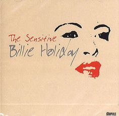 The Sensitive Billie Holiday