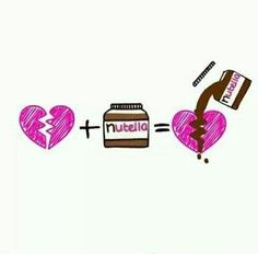 Nutella fills the hole in your heart