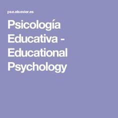 Psicología Educativa -  Educational Psychology