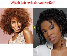 Click the link below to make your choice.   http://www.facebook.com/bestNaturalhairvideos