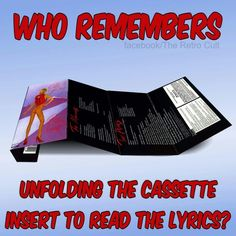 Who remembers unfolding the cassette insert to read the lyrics?