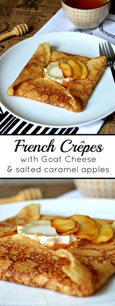 French Crêpes with Goat Cheese and Salted Caramel Apples. Sweet and savory breakfast dish!