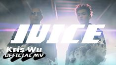nice Kris Wu - Juice (Official Music Video)  Download or stream Juice here: https://kriswu.lnk.to/JUICE  Produced by R!O, Kamo, & Kris Wu  Follow Kris Wu: https://www.instagram.com/kriswu https...