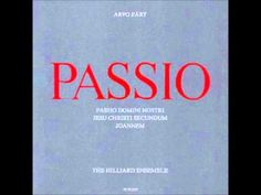 Arvo Part - Passio (Hilliard Ensemble) - YouTube