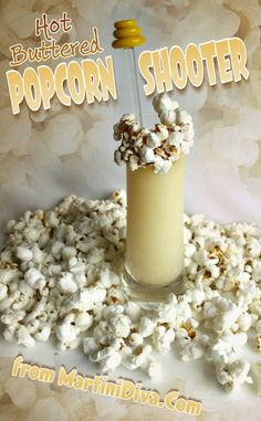 Hey, it's #NationalPopcornDay - had to go there. The Hot Buttered #POPCORN #Shooter Cocktail from MartiniDiva.Com.