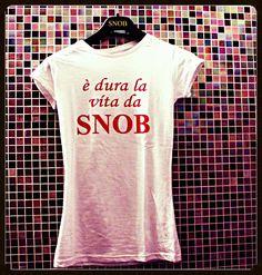 LIFE IS SNOB!! . Visita  il sito www.vitasnob.com #siamotuttisnob#vipsnob#noncifermiamomai#semprealtop#tshirt#moda#newbrand#solocosebelle#lifeissnob#labellavita#man#bomba#semprealtop#amazing#abbigliamento#brand#bloggeroom#cool#esageriamo#effettispeciali#facciamomoda#goodlife#lifeissnob#noncifermiamomai#vip#italianvip#italia#friends#milano