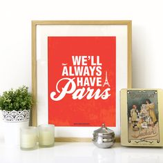 Casablanca Movie Quote Poster Art Print Typography in Red - We'll Always have PARIS - size A2 poster art print - movie classic quote. $39.00, via Etsy.