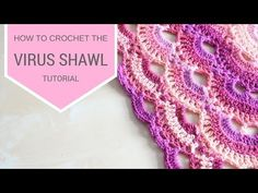 CROCHET: How to crochet the Virus shawl | Bella Coco - YouTube
