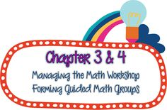 Bufton's Grade Bunch: Guided Math in Action Book Study- Chapters 3 & 4 Kindergarten Math, Teaching Math, Teaching Ideas, Grouping Students, Guided Math Groups, Third Grade Math, Math Journals, Math Workshop, Book Study