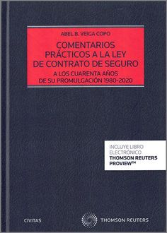Comentarios prácticos a la Ley de Contrato de Seguro. Thomson Reuters Aranzadi, 2020 Cards Against Humanity, January, Law