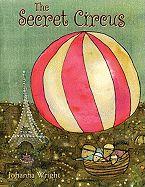 The Secret Circus   Alibris.com