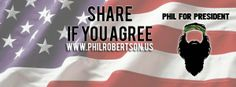 Quick links to share the petition: Phil Robertson For President - I'm With Phil Robertson Fanpage | Yousign.org