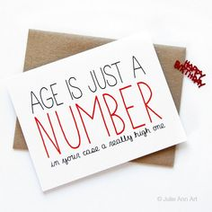 Funny Birthday Card - Age Is Just A Number - Geschenkideen - Birthday&Gifts Birthday Presents For Mom, Birthday Cards For Friends, Bday Cards, Funny Birthday Cards, Mom Birthday, Birthday Quotes, Birthday Gifts, Birthday Humorous, Card Birthday
