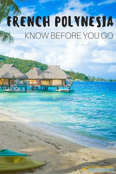 Practical tips for anyone planning a trip to French Polynesia including best beaches to visit on Bora Bora, Moorea & Huahine, + information on airports, visas, safety and cuisine. Travel in the South Pacific   Everything Everywhere Travel Blog