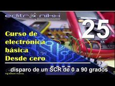 curso de electrónica basica desde cero(#25 disparo de un scr de 0 a 90 grados) - YouTube