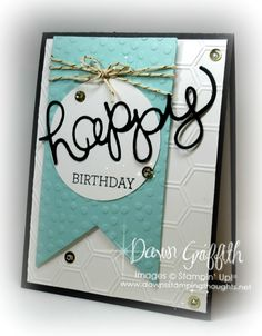 Home - Dawn's Stamping Thoughts Scrapbooking, Scrapbook Cards, Masculine Birthday Cards, Masculine Cards, Karten Diy, Happy Birthday Banners, Birthday Wishes, Birthday Invitations, Birthday Parties