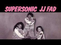 J.J. Fad: Super-Sonic