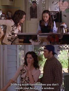 Gilmore Girls - Stalking. Luke and Lorelai are so funny, especially together! Funny Gilmore Girls quote