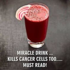 Miracle Drink Prevents The Spread Of Cancer. Juice one each: Beetroot, Carrot, Apple & Lemon. Drink up. Be healthy.: