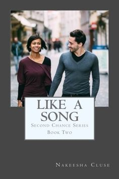 Like A Song (Second Chances) (Volume 2) by Nakeesha Cluse. Jordan Arlotti fell hard and fast for Lia Michels freshmen year at Georgia State University but when given a chance to pursue his dreams, he turned his back on love. Two years later, he's one the hottest young artist in the world but he's haunted by the memory of his first love. One poor decision turns his world upside down, as he soon finds himself being dropped from his label and battling in court to keep his freedom. Broke but…