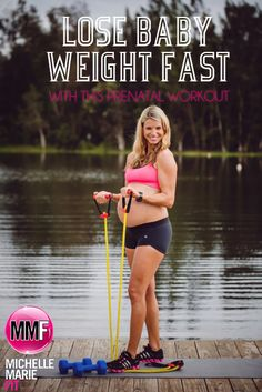 """Lose """"Baby Weight"""" Fast With This Prenatal Workout   Michelle Marie Fit"""