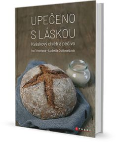 Kniha Upečeno s láskou Baked Potato, Food To Make, Muffin, Food And Drink, Bread, Homemade, Baking, Breakfast, Ethnic Recipes