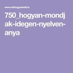 750_hogyan-mondjak-idegen-nyelven-anya
