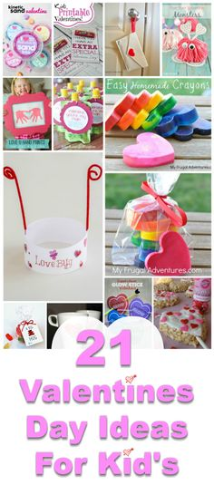 21 Valentines Day Ideas for Kids
