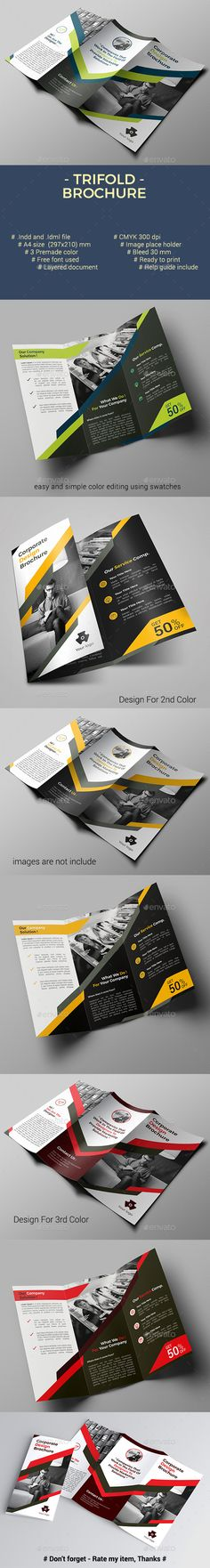 Trifold Brochure Detail trifold Brochure      indesign files (.indd and .idml)     3 premade color     Size A4     CMYK Color Mode     Full layered (graphic image and text)     300 DPI Resolution