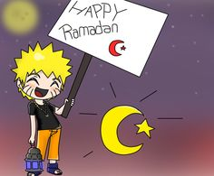 Naruto Happy Ramadan..