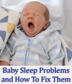 A guide to common baby sleep problems like teething, reflux, etc.