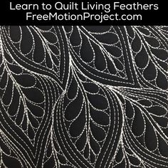 The Free Motion Quilting Project: Machine Quilt Living Feathers - #454