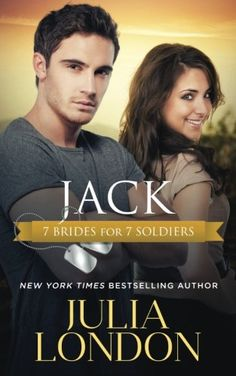 4e89958304 Jack (7 Brides For 7 Soldiers) (Volume 5) by Julia London https
