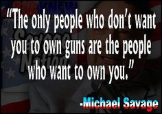 A dependent society is a compliant one - an unarmed society is an enslaved one! OBAMA WANTS BOTH!