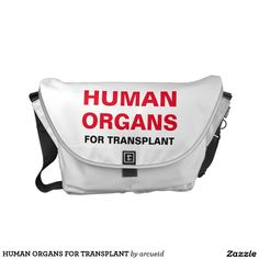 HUMAN ORGANS FOR TRANSPLANT MESSENGER BAG