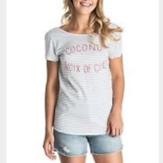 """Roxy brand tee Blue(periwinkle) and white stripes with red words """"coconut noix de coco"""" t-shirt with twisted back. Size medium but runs a little big WORN ONCE but was to big for me. Clean smoke free home Roxy Tops Tees - Short Sleeve"""