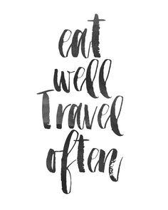 Eat Well Travel Often Print Printable Wall Art By Wordsmithprints