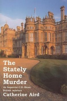"""""""The Stately Home Murder (Rue Morgue Classic British Mysteries)"""" av Catherine Aird"""