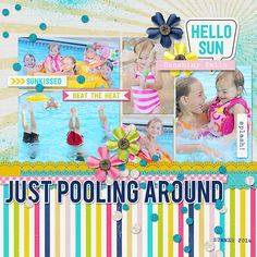 Just Pooling Around digital scrapbook layout page by Chanell Rigterink