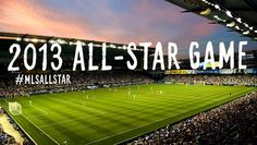 MLS All-Star Game - July 31st @ Sporting KC's Sporting Park