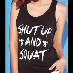 "Coming Soon!!!!! Shut up and Squat ""Shut up and squat"" racer back tank top. Get your gym motivation here!!! Tops Tank Tops"
