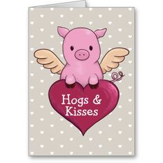 Pig Valentine's Day Card Hog's and Kisses