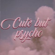 cute but psycho discovered by Ella Coene on We Heart It cute but psycho discovered by Ella Coene on We Heart It<br> Bad Girl Aesthetic, Aesthetic Collage, Aesthetic Grunge, Quote Aesthetic, Aesthetic Vintage, Angel Aesthetic, Aesthetic Pictures, Baby Pink Aesthetic, Pink Tumblr Aesthetic