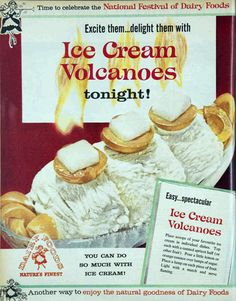 Excite Them, Delight Them, With Ice Cream Volcanoes!  (1961) (light sugar cubes on fire)