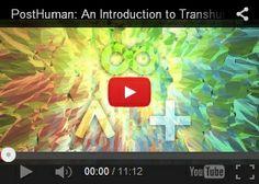 PostHuman: An Introduction to Transhumanism