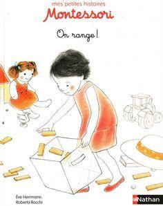 Mes petites histoire Montessori : On range ! Montessori Education, Montessori Activities, Kids Education, Activities For Kids, Montessori Pdf, Education Positive, Baby Co, Parenting Books, Toddler Preschool